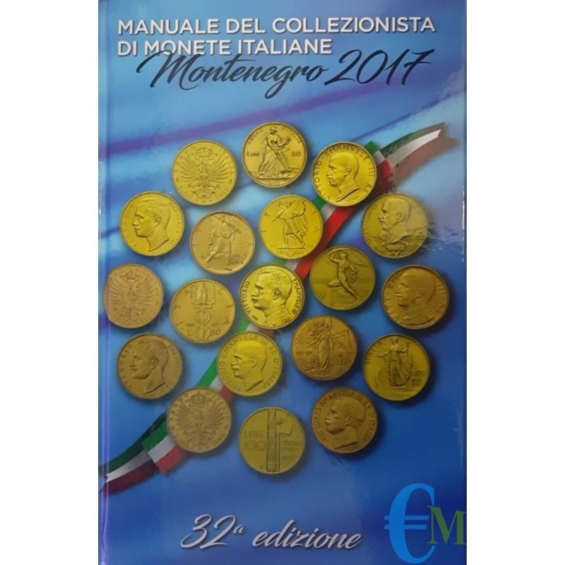 Manuale del Collezionista di Monete Italiane Montenegro 2017 - 32° Edizione