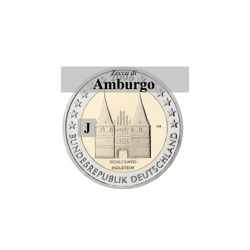 Germania 2006 - 2 euro commemorativo Holstentor a Lubecca, 1° moneta serie dedicata ai Lander tedeschi, zecca di Amburgo J