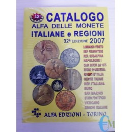 Catalogo Alfa delle Monete Italiane e Regioni 2007 - 32° Edizione